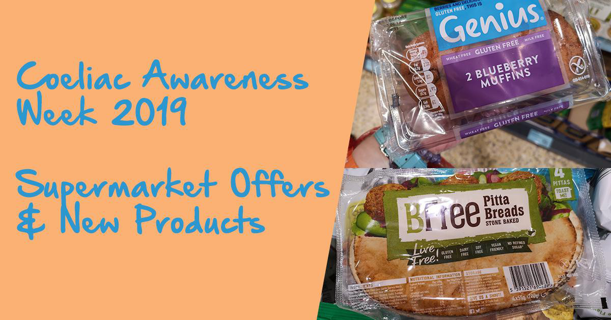 Coeliac Awareness Week New Products and Supermarket Offers